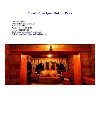 Accommodations Hotel in Kullu Manali-Hotel Himalyan Kothi Kais