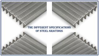 The Different Specifications of Steel Grating