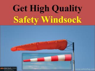 Get High Quality Safety Windsock