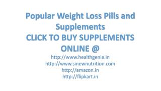 popular weight loss pill and supplements