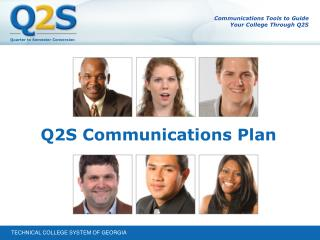 Communications Tools to Guide  Your College Through Q2S