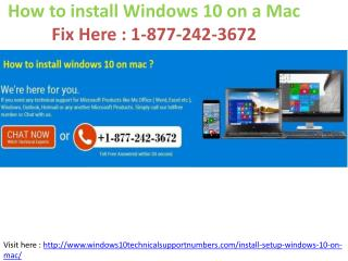 877 242-3672 how to install windows 10 on mac ?