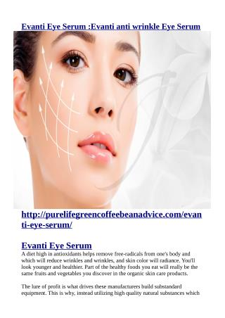 http://purelifegreencoffeebeanadvice.com/evanti-eye-serum/