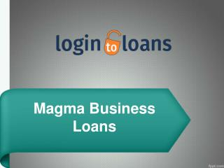 Magma Business Loans,  Apply For Magma Business Loans Online , Magma Business loan in India – Logintoloans