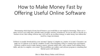 How to Make Money Fast by Offering Useful Online Software