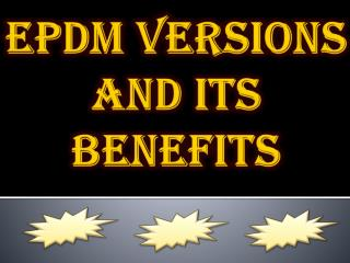 Benefits of EPDM Roofing