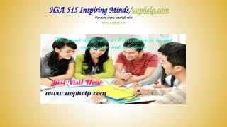 HSA 515 Inspiring Minds/uophelp.com