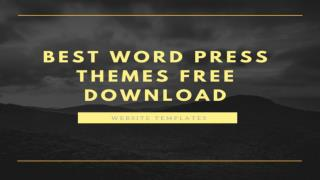 Best Word Press Themes Free Download