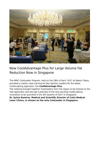 New CoolAdvantage Plus for Large Volume Fat Reduction Now in Singapore