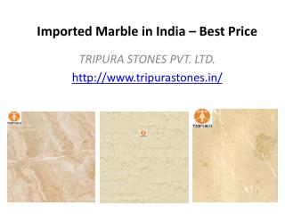 Imported Marble in India – Best Price