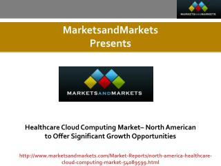 North American Healthcare and Life Sciences Cloud Computing Market