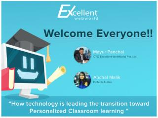 How Technology is Leading the Transition Toward Personalize Classroom Learning - Webinar