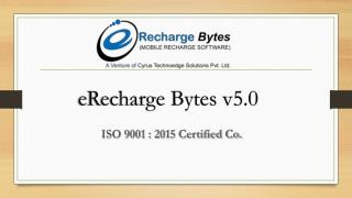 Get Mobile Recharge Software – eRecharge Bytes V 5.0