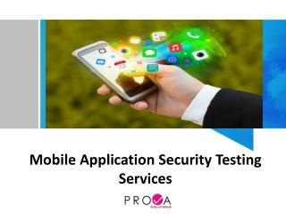 Mobile Application Security Testing Services .ppt