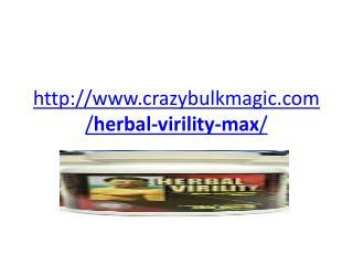 http://www.crazybulkmagic.com/herbal-virility-max/