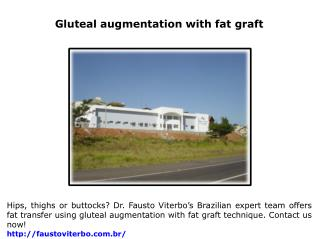 Gluteal augmentation with fat graft