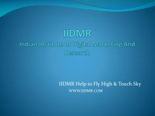 INDIAN institute of digital marketing and research