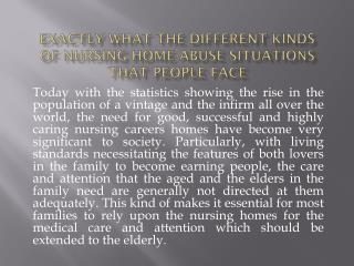 Exactly what The Different Kinds Of Nursing Home Abuse Situations That People Face