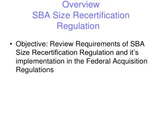 SBA University Overview SBA Size Recertification Regulation