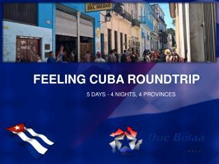 Feeling Cuba Roundtrip