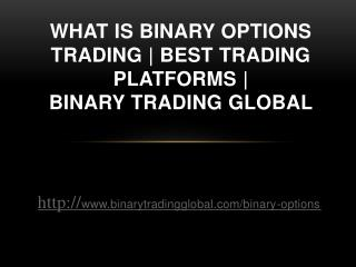 What is Binary Options Trading | Best Trading Platforms