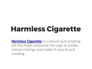 Harmless Cigarette Reviews