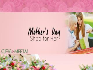 Buy Online Mother's Day Gifts