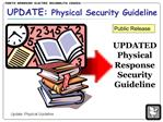 UPDATE: Physical Security Guideline