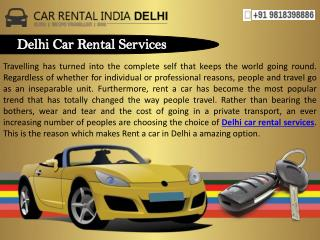 Delhi Car Rental Services with Full Reliability
