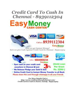 Credit Card To Cash in Chennai - 8939112304