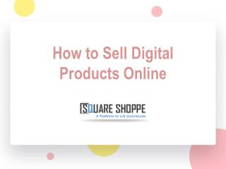 How to Sell Digital Products Online
