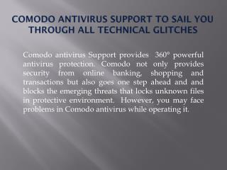 Comodo Antivirus Support to Sail You Through all Technical Glitches