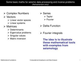 Some basic maths for seismic data processing and inverse problems Refreshement only