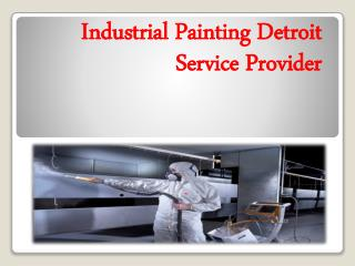 Industrial Painting Detroit Service Provider