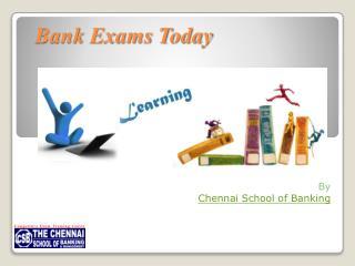 Bank Exam Today