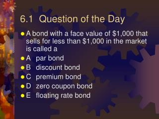 6.1  Question of the Day