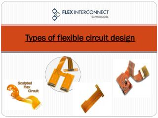 Types of flexible circuit design