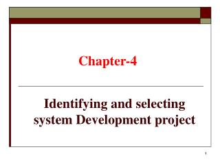 Identifying and selecting system Development project