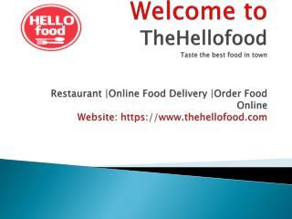 Thehellofood Order Food Online Hyderabad - HelloFood