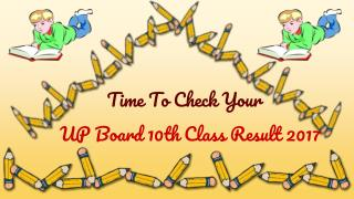 Time To Check UP Board 10th Class Result 2017