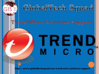 Trend Micro Antivirus Support Toll Free:1-800-294-5907