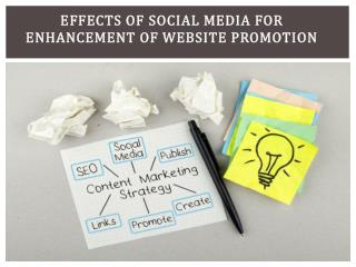 Effects of Social Media for Enhancement of Website Promotion