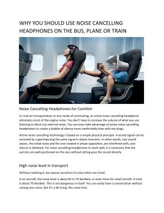 Why You Should Use Noise Cancelling Headphones on Bus, Planes and Trains