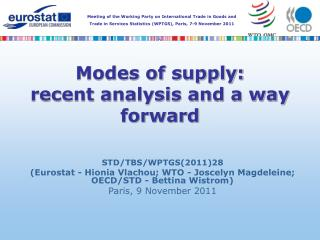Modes of supply:  recent analysis and a way forward