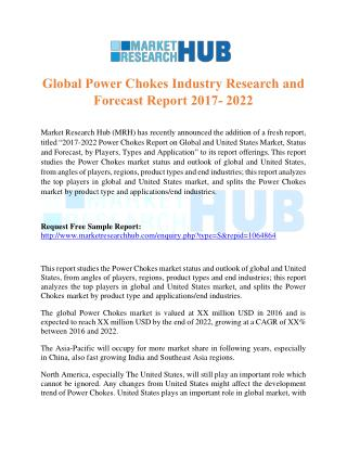 Global Power Chokes Industry Research and Forecast Report 2017- 2022