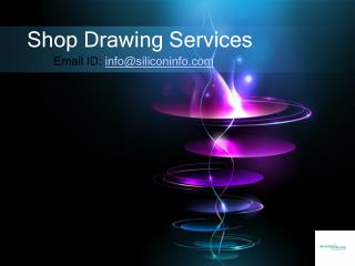 Shop Drawing Services -  Silicon Valley Infomedia