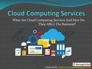 What Are Cloud Computing Services And How Do They Affect The Business