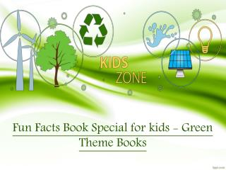 Fun Facts Book Special for kids - Green Theme Books