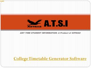 College Timetable Generator Software -ATSI xiphias