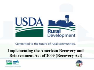 Implementing the American Recovery and Reinvestment Act of 2009 Recovery Act